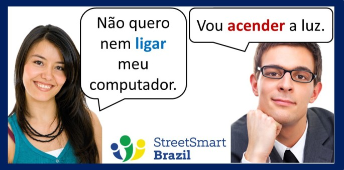 Turn on and Turn off in Portuguese: The difference between Ligar and Acender
