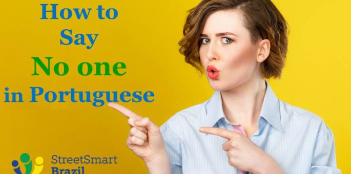 Four Power Tips to Say No One Correctly in Portuguese