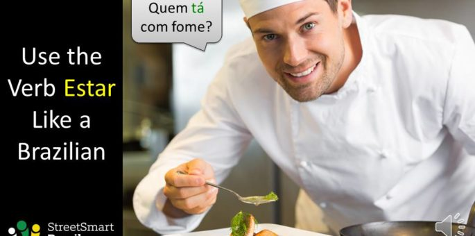Use the Verb Estar like a Pro in Portuguese