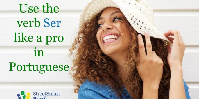8 Situations to Use the Verb SER Like a Pro in Portuguese