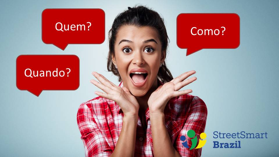 Question Words:  Who, When, and How in Portuguese
