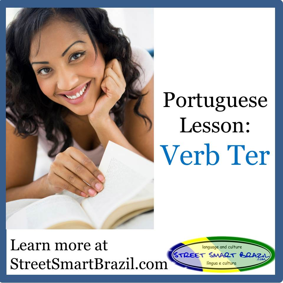 Portuguese lesson verb ter present tense pronunciation for Terrace pronunciation