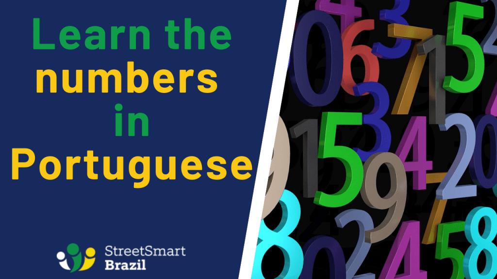 Learn the Numbers in Portuguese. Portuguese lesson. Brazilian Portuguese.