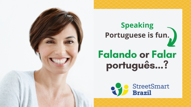 Use the Infinitive in Portuguese instead of -ING in English – Portuguese lesson