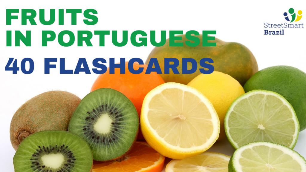 fruits in portuguese - portuguese lesson - 40 flashcards