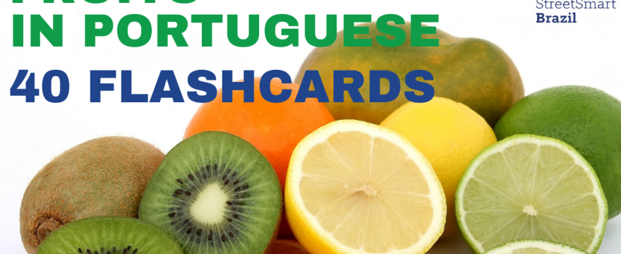 Fruits in Portuguese: 40 Flashcards– Portuguese lesson