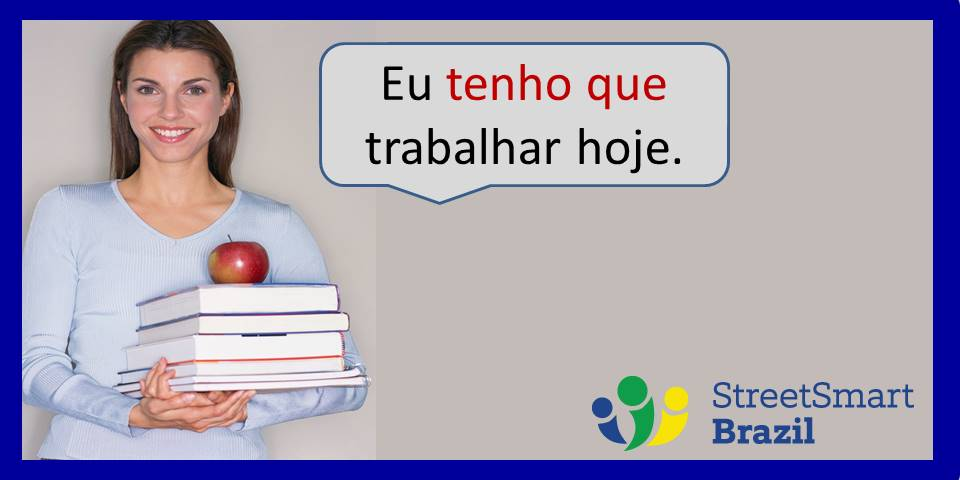 Learn Portuguese: How to Say I have to do something in Portuguese