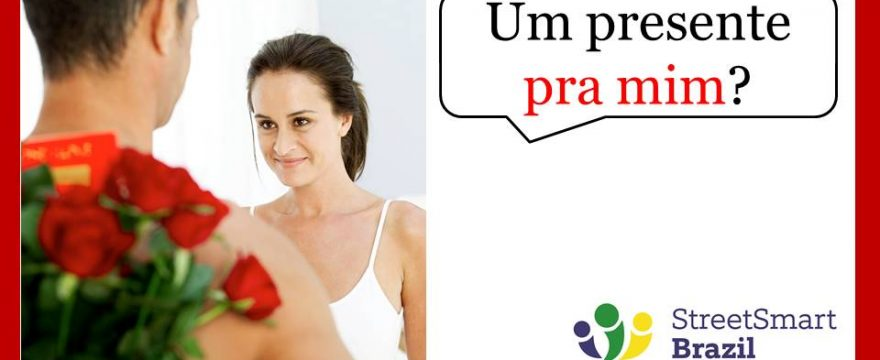 Learn Portuguese: How to use Eu after prepositions to say With me, For me, To me, and more – Video lesson