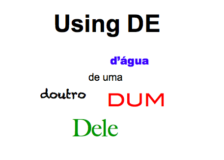 "Brazilian Portuguese: Using ""de"""
