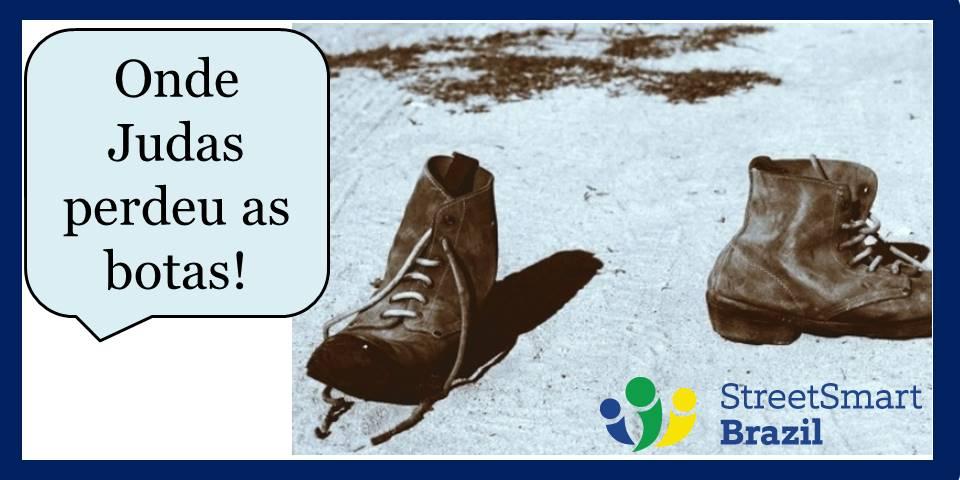 How to say far away in colloquial Portuguese - onde Judas perdeu as botas