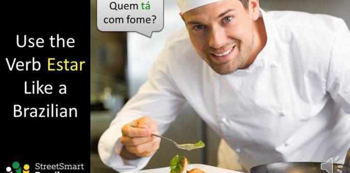 Use the Verb Estar like a Pro in Portuguese