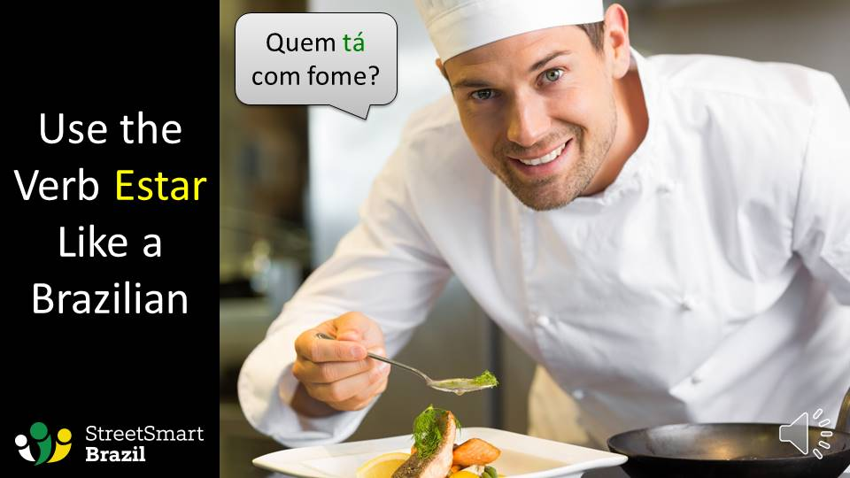 Use the Verb Estar like a Pro in Portuguese - Brazilian Portuguese lesson