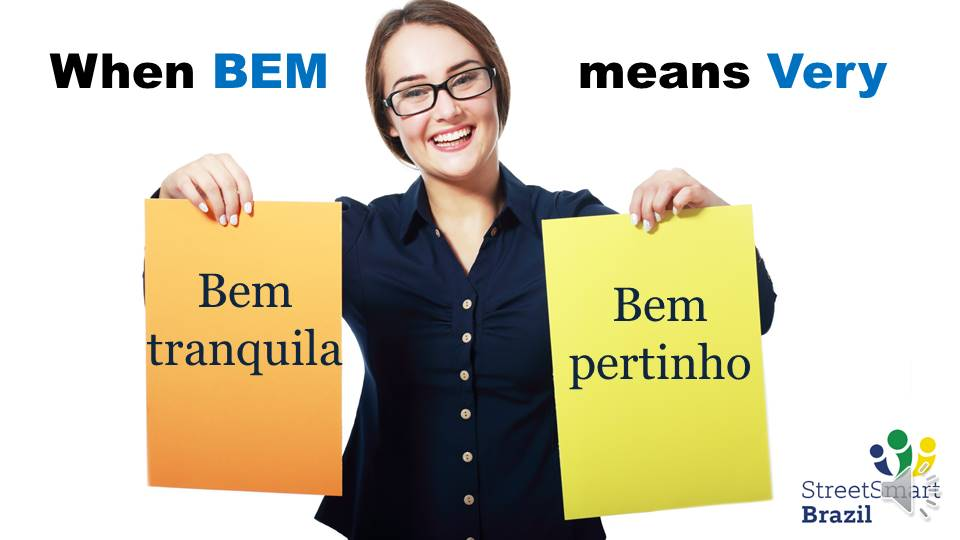 Portuguese lesson - Use the word Bem meaning Very