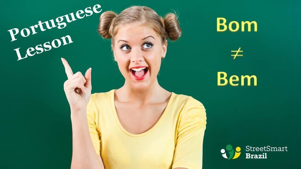 Bom and Bem Portuguese lesson