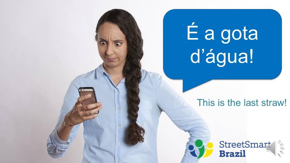 Portuguese lesson a gota dagua