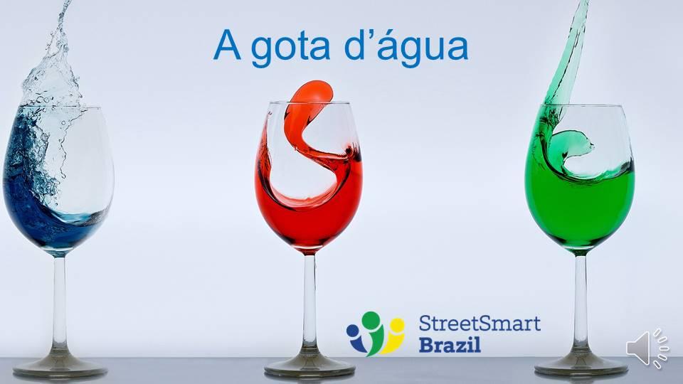 A gota d'água: Colloquial Brazilian Portuguese Lesson - the last straw