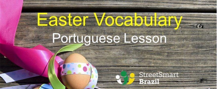 Easter Vocabulary in Portuguese – Portuguese Lesson