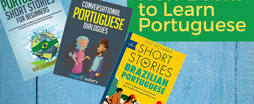 5 New Books to Learn Portuguese