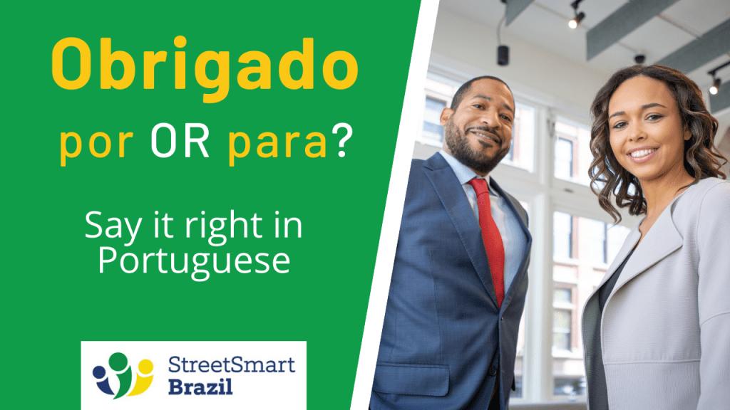 Portuguese lesson - Obrigada por or Obrigado para - Learn to say thank you in Portuguese
