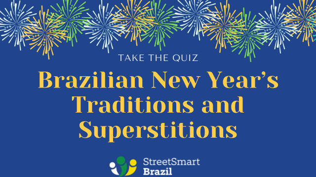 Brazilian New Year's Traditions and Superstitions - Take the quiz and learn