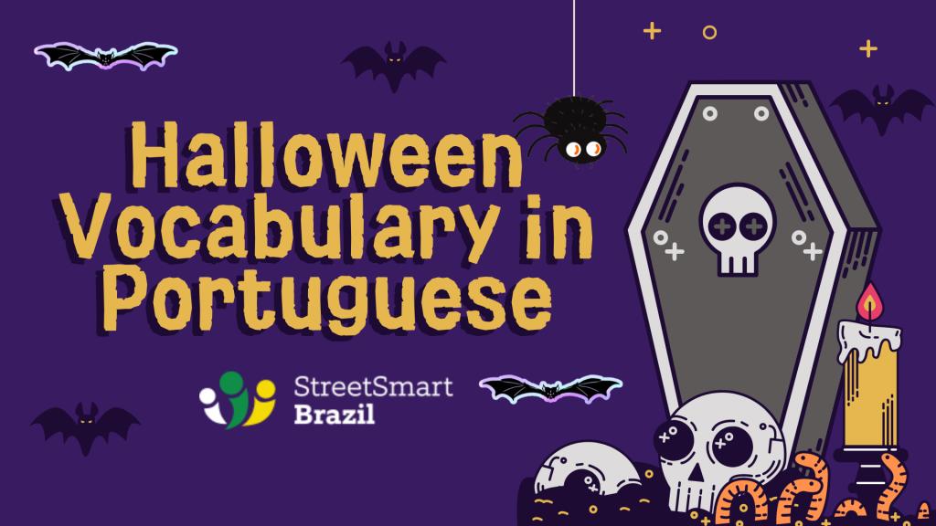 Halloween vocabulary in Portuguese - Halloween words in Portuguese - Portuguese lesson