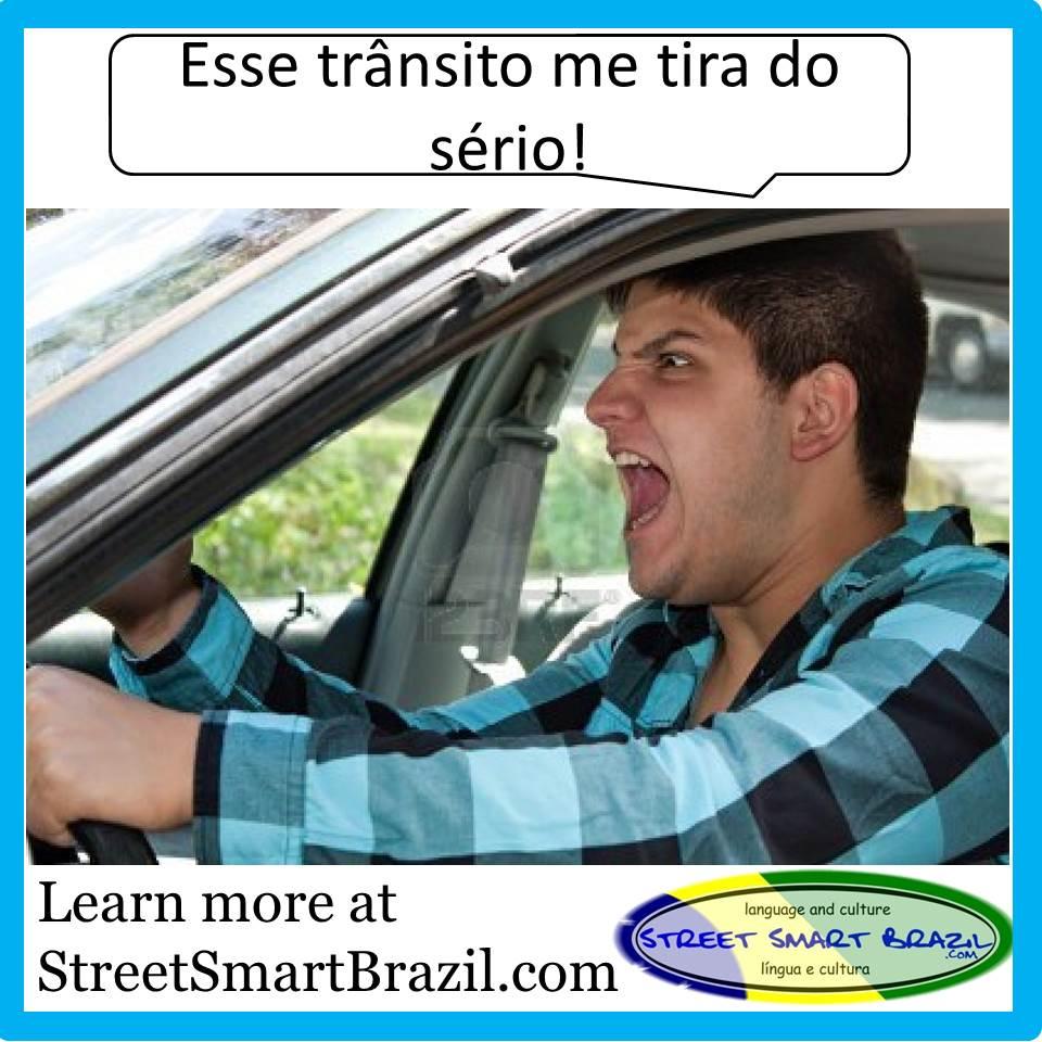 tirar do sério - street smart brazil